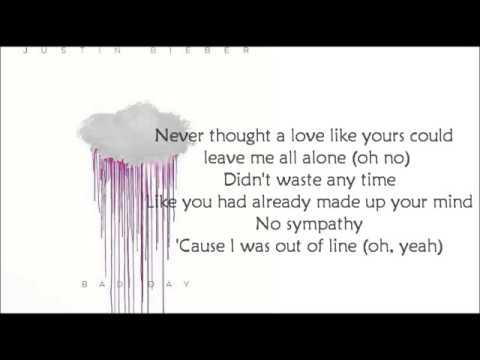Justin Bieber - Bad Day (LYRICS)