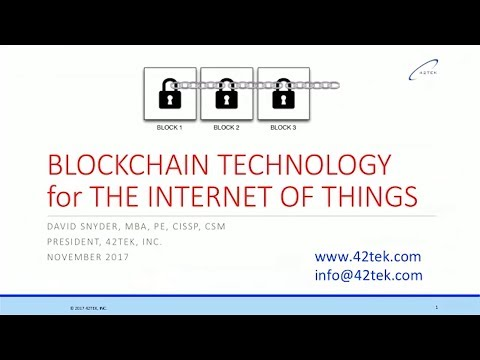 David Snyder - Blockchain and IoT - Data Provenance and Data Security