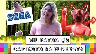 # 3 Capiroto Da Floresta - | Mil Fatos  | S01ep03 - Camila Lima