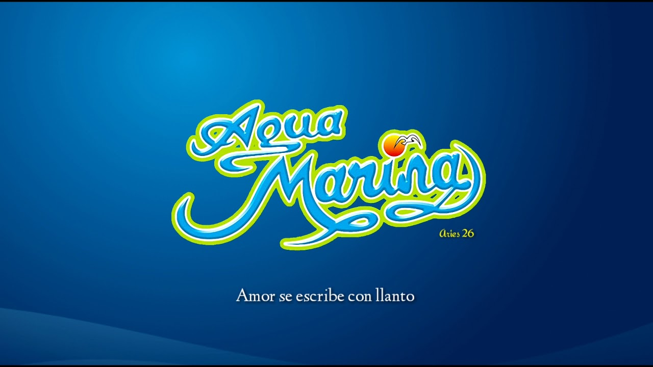 Agua Marina Amor Se Escribe Con Llanto Youtube