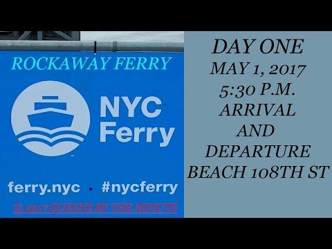 ROCKAWAY FERRY - DAY 1