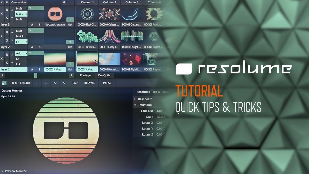 Resolume Avenue & Arena (Tutorial): Quick Tips & Tricks
