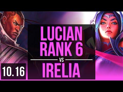 LUCIAN vs IRELIA (MID) | Rank 6, Rank 5 Lucian, 3 early solo kills | NA Challenger | v10.16