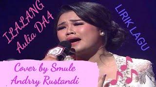 Ilalang - Aulia  Cover (Lirik Lagu)