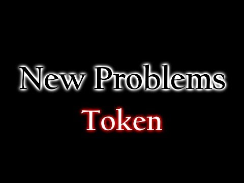 Token - New Problems Lyrics