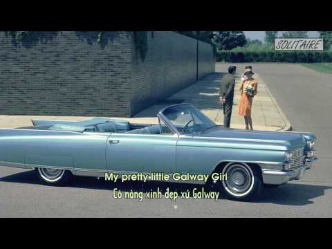 [Lyrics+Vietsub] Ed Sheeran - Galway Girl