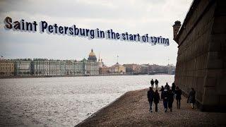 Saint Petersburg in spring. Санкт Петербург весной.