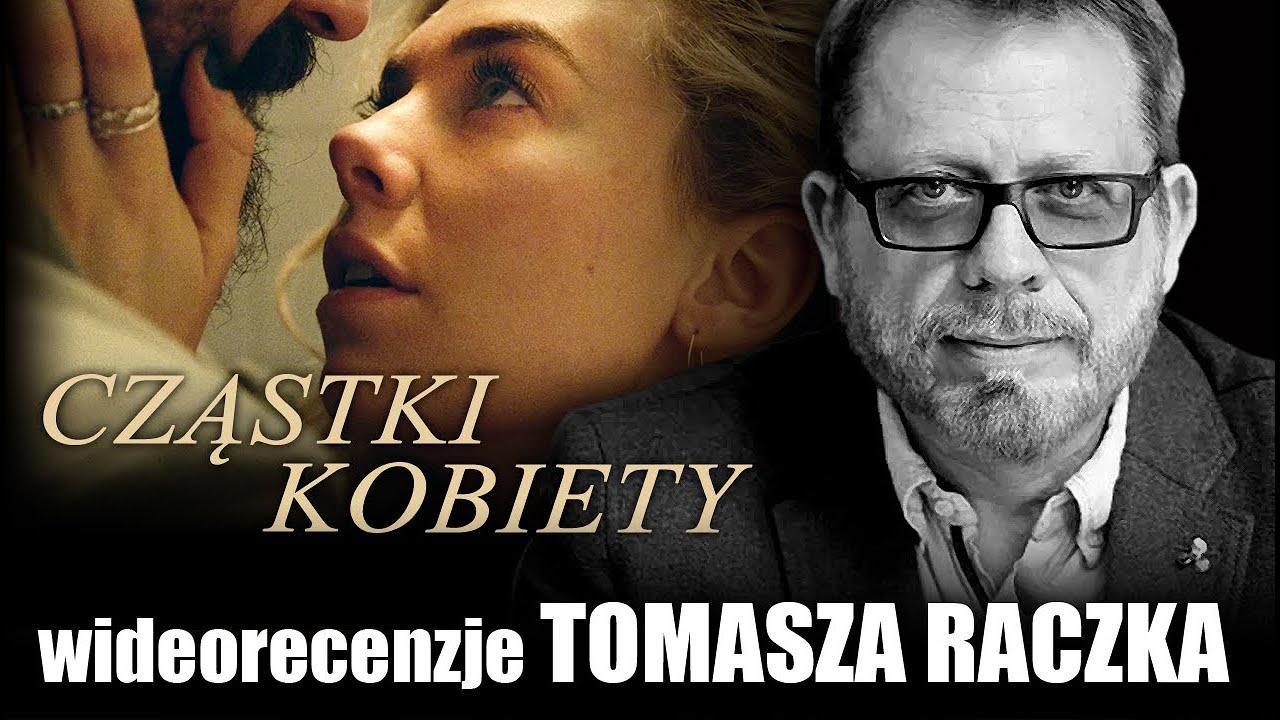 CZĄSTKI KOBIETY,  reż. Kornel Mundruczo, Netflix, prod. 2020 - wideorecenzja Tomasza Raczka