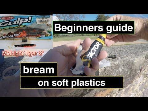 How to catch BREAM with SOFT PLASTICS, the basics 2018