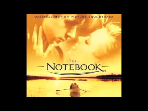 The Notebook Soundtrack: