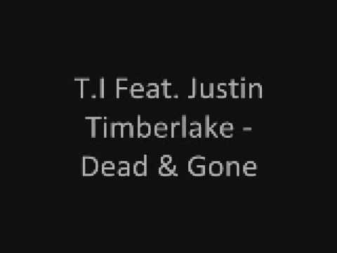 TI Feat Justin Timberlake  Dead & Gone Explicit Lyrics