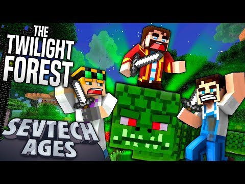 Minecraft: SevTech - THE TWILIGHT FOREST - Age 2 #23