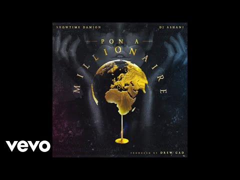 Dj Ashani, Showtime Damion - Pon A Millionaire (Official Audio)