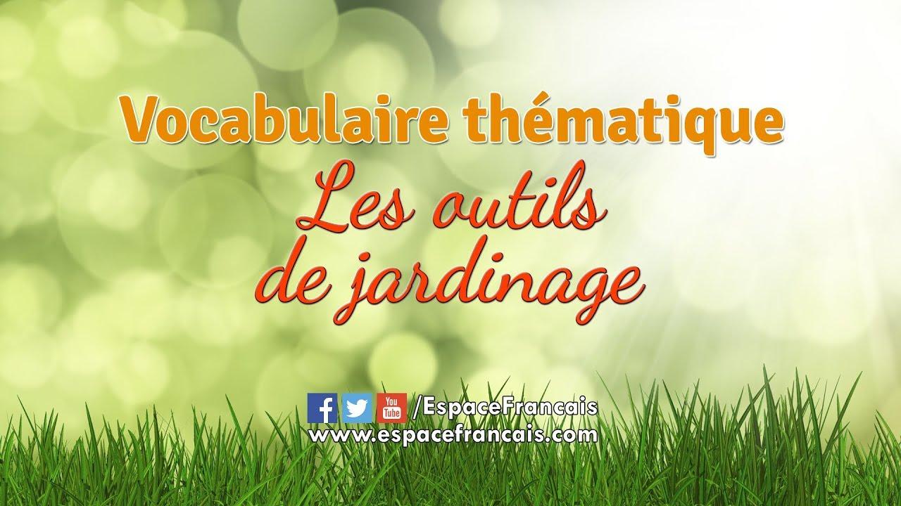 Les outils de jardinage - Vocabulaire français thématique ...