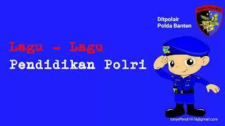 Lagu - Lagu Pendidikan Polri