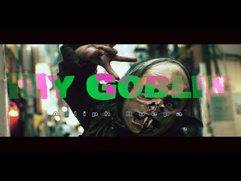 【MV】Ailiph Doepa「My Goblin」Official Music Video