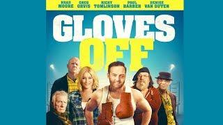 GLOVES OFF Official UK Trailer (2018) Denise Van Outen