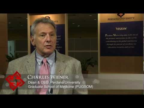 Executive Focus: Charles Wiener, Dean & CEO, Perdana University Graduate School of Medicine (PUGSOM)