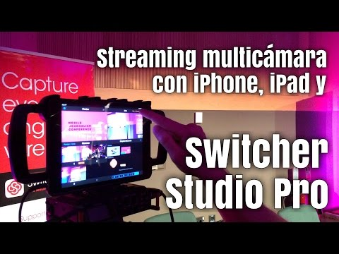 Streaming con iPhone, iPad y Switcher Studio - Entrevista a Nick Mattingly