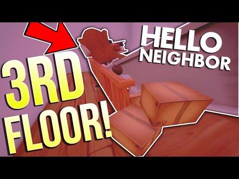 GETTING ON THE THIRD FLOOR | Hello Neighbor (Not Clickbait)