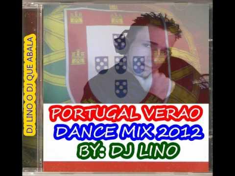 PORTUGAL VERAO DANCE MIX 2012  DJ LINO.