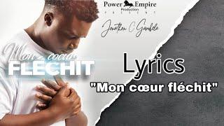 Jonathan C. Gambela - Mon Coeur Fléchit (Lyrics #1)