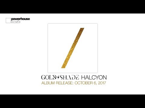 Gold/Shade - Halcyon (Album teaser) out October 6
