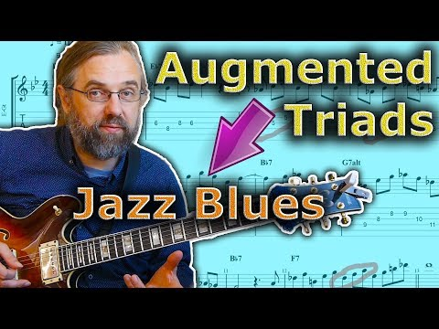 How to Use augmented triads in a jazz blues solo