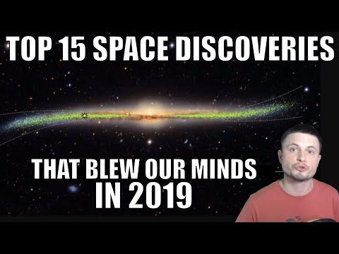 TOP 15 Mind Blowing Space Discoveries of 2019
