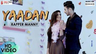 New Punjabi Songs 2018 | Yaadan | Rapper Manny | Dope Peppz | Latest Romantic Songs 2018