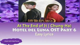 [Instrumental/Easy Lyrics] At The End Of It (Chung Ha)(Hotel Del Luna OST Part 6) #OstInstrumentals
