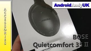 Bose Quietcomfort 35 II Unboxing and Review