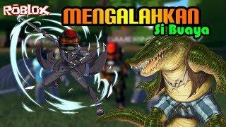 ROBLOX Indonesia   We defeat Si BUAYAAA!!!