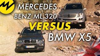 Mercedes Benz ML 320 vs BMW X5