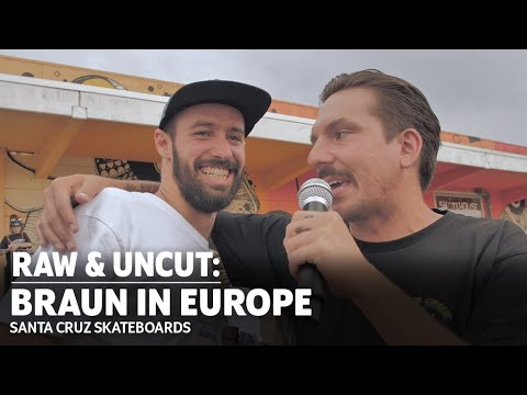 BANGERS In The Streets And The Demos! Kevin Braun In Europe: RAW & UNCUT | Santa Cruz Skateboards