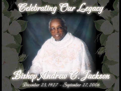 A Living Legend Bishop Andrew C. Jackson