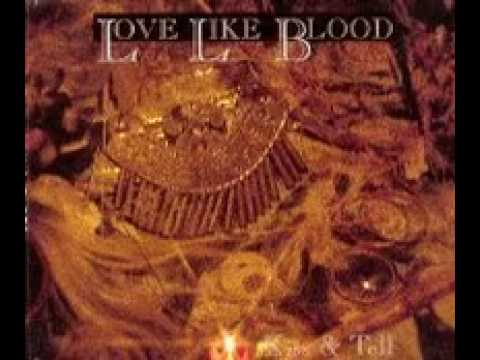 Love Like Blood - Kiss and Tell (1992)