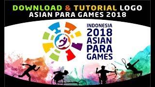 Logo #asianparagames2018 tutotial & download logo asian para games 2018 & Font asian para games 2018