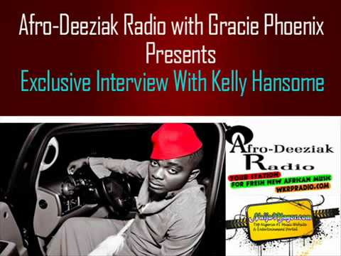 Kelly Hansome Interview With Gracie Phoenix, Speaks on Beef with Mi, Mo Hits records