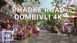 4K DOMBIVLI PHADKE ROAD WALKING TOUR | Mumbai, IN