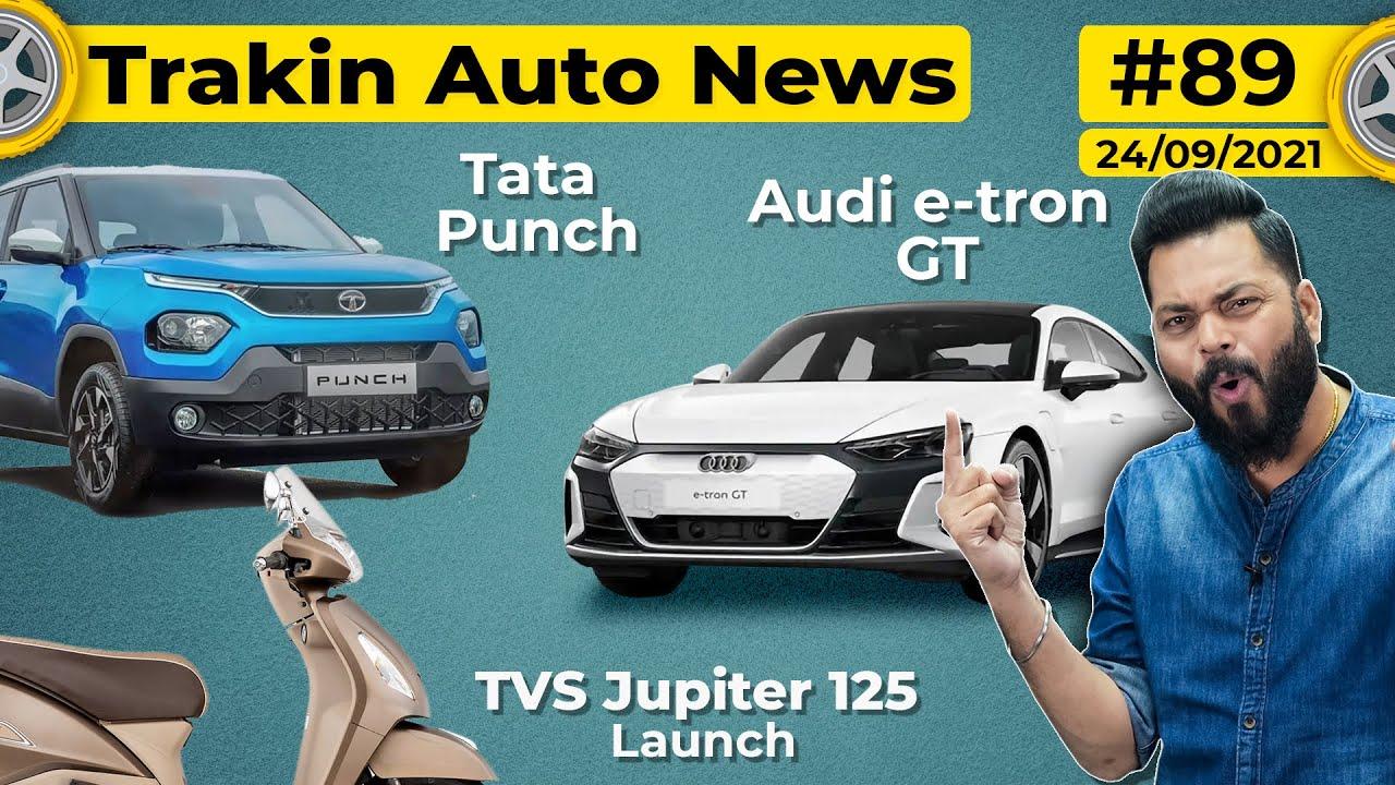 Tata Punch Launch Date, New TVS Jupiter 125 Coming, Audi e-tron GT Is Here, 2022 Maruti Alto-#TAN89
