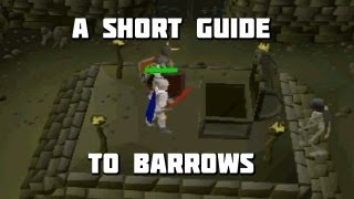 Runescape 2007 - A Short Guide on Barrows - Framed