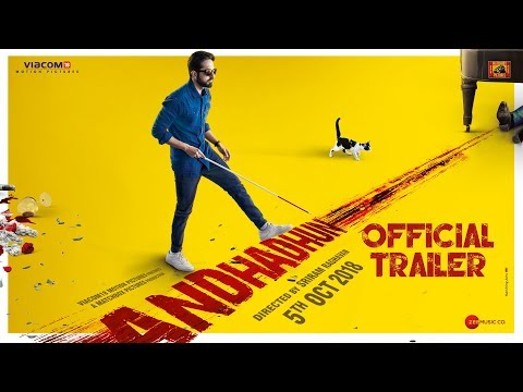 Andhadhun trailers
