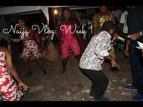 Nigeria Vlog: Week 1