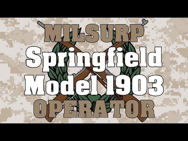 Milsurp Operator: Springfield Model 1903