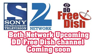 Sony and Zee network Upcoming channels on DD free dish 2017