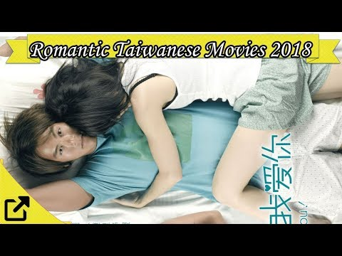 Top Romantic Comedy Taiwanese Movies 2018