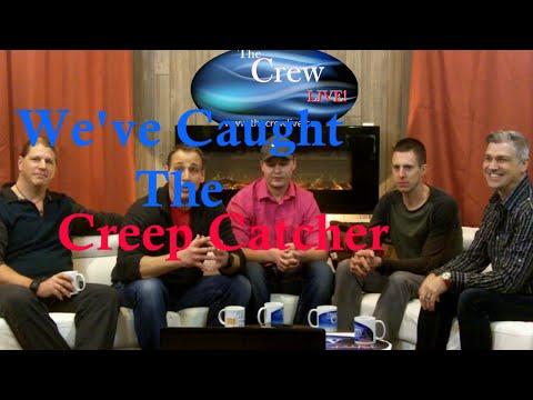 The Crew Live Catching the Creep Catcher Part 1