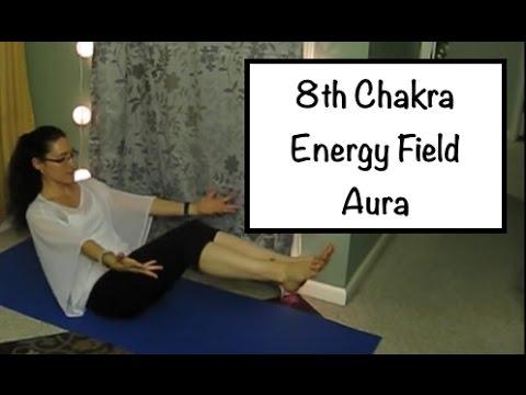 8th Chakra Yoga: The Aura: Chakra Balance - LauraGYoga