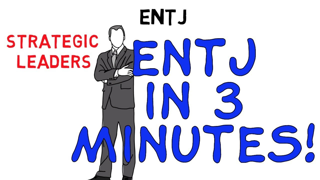 ENTJ IN 3 MINUTES - THE 16 PERSONALITY TYPES ANIMATED!